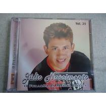 Cd Julio Nascimento Vol 21 - Original E Lacrado