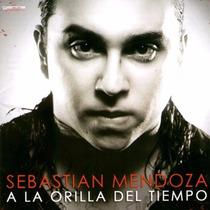 Sebastian Mendoza - A La Orilla Del Tiempo - Los Chiquibum