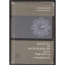 Manual De Matematicas Para Ingenieros. Bronshtein. K. S