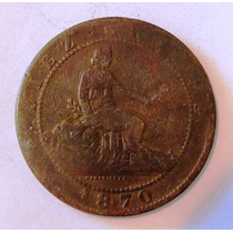 Moneda De España 5 Centimos - 1870 - Cobre - En Mendoza