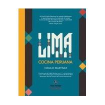Libro Lima Cocina Peruana Virgilio Martinez + Regalo