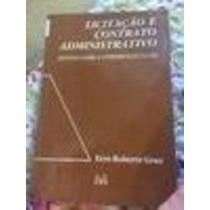Livro Licitação E Contrato Administrativo Eros Roberto Grau