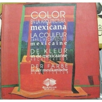 Libro: Arquitectura De Mexico, Planos, Color, Espacio, Fotos