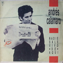 Andres Calamaro - Nadie Sale Vivo De Aqui Disco Vinilo Lp