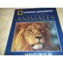 Enciclopedia De Los Animales - National Geographic- Tomo 3