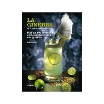 Libro La Ginebra En La Gastronomia *cj