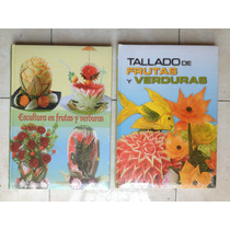 Paquete Tallado Y Escultura De Frutas Y Verduras Euromexico