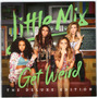 Little Mix - Get Weird Edicion Deluxe - Los Chiquibum