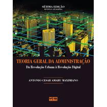 Livro Teoria Geral Da Administração - 7ª Edição