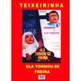 Dvd - Ela Tornou-se Freira - Teixeirinha - 1972