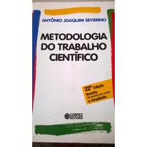 Antonio Severino - Livro: Metodologia Do Trabalho Cientifico