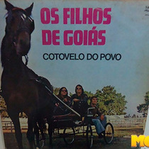 Os Filhos De Goiás 1983 Cotovelo Do Povo Lp Cai Sereno