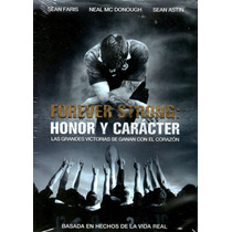 Dvd Honor Y Caracter ( Forever Strong ) 2008 - Ryan Little