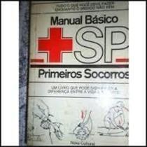 Livro Manual Básico Primeiros Socorros Da Editora