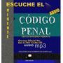 Escuche El Código Penal Venezolano Vigente En Mp3