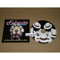 Fulanito El Hombre Mas Famoso 1997 Azteca Music Cd