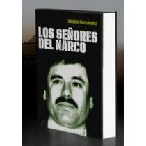 Libro Los Señores Del Narco - Anabel Hernández Envío Gratis