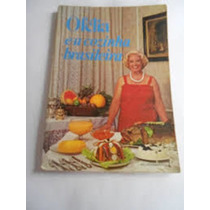 Livro Ofélia E A Cozinha Brasileira Ofélia Ramos Anunciato