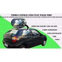Vidro Lateral Palio Fire