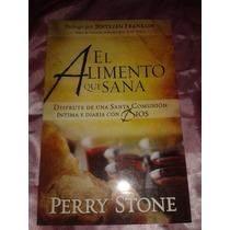 El Alimento Que Sana - Perry Stone