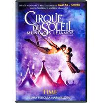 Cirque Du Soleil Mundos Lejanos. Pelicula En Dvd
