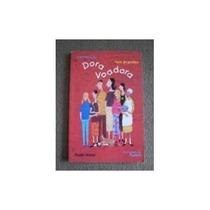 A História De Dora Voadora * Toni Brandão * Frete: R$ 5,00