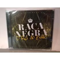 Cd Raça Negra 2015 - O Rei Do Baile - Lacrado