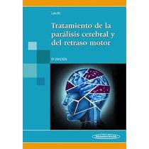 Tratamiento De La Paralisis Cerebral Y Del Retraso Motor