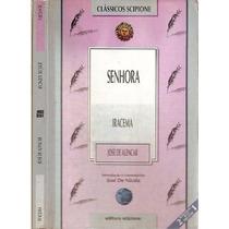 Livro Iracema E Senhora - Jose De Alencar - Classicos Scipio
