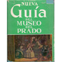 Ovidio Cesar Paredes Herrera - Nueva Guia Museo Prado - P4