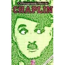 Livro O Pensamento Vivo De Chaplin Da Editora