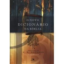 O Novo Dicionário Da Bíblia - Jd Douglas