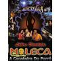 Dvd Moleca 100 Vergonha Vol.2 No Parque Do Vaqueiro Original