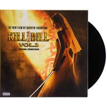 Lp Vinil Trilha Sonora Kill Bill Vol. 2 Novo Lacrado