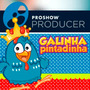 Galinha Pintadinha - Proshow Producer Projeto