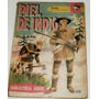 Piel Del Indio - G Balch - Ed Abril 1959 Col. El Pato Donald