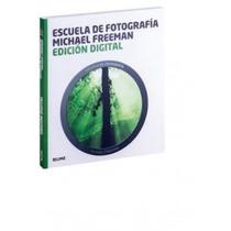 Escuela De Fotografía: Edición Digital Michael Envío Gratis