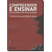 Livro Compreender E Ensinar Terezinha Azerêdo Rios
