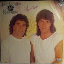 Lp / Vinil Sertanejo: João Mineiro & Marciano - Saudade 1990
