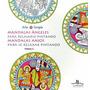 Mandalas Angeles Para Relajarse Pintando - Illus Books