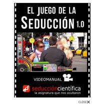 El Juego De La Seduccion 1.0 Seduccion Cientifica 2x1