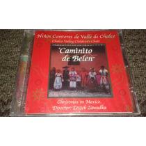 Cd De Niños Cantores Del Valle De Chalco Caminito De Belen