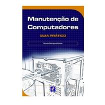 Livro - Manutenção De Computadores Guia Prático
