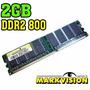 Memoria Pc Ddr2 2gb 800 - Markvision