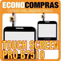 Touch Screen Samsung Galaxy Pro B7510 Original 100% Nueva!!!
