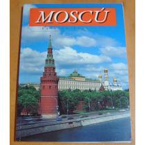 Moscú Guía Turística Fotográfica