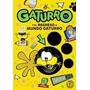 Gaturro Y El Regreso A Mundo Gaturro - 15 - Ed. Sudamericana