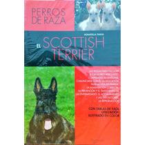 Libro El Scottish Terrier Editorial De Vecchi