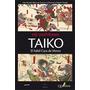 Libro Taiko. El Hábil Cara De Mono Yoshikawa Quaterni