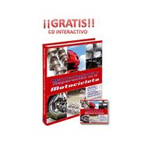 Libro De Reparacion Y Mantenimiento A Motocicletas